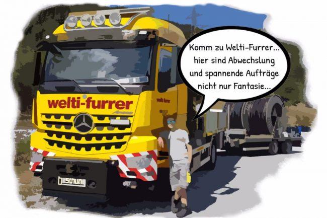 Strassentransportfachmann/-frau EFZ Welti-Furrer Pneukran & Spezialtransporte AG
